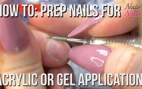 How to Prep Nails for Acrylic or Gel Application – Salon Style